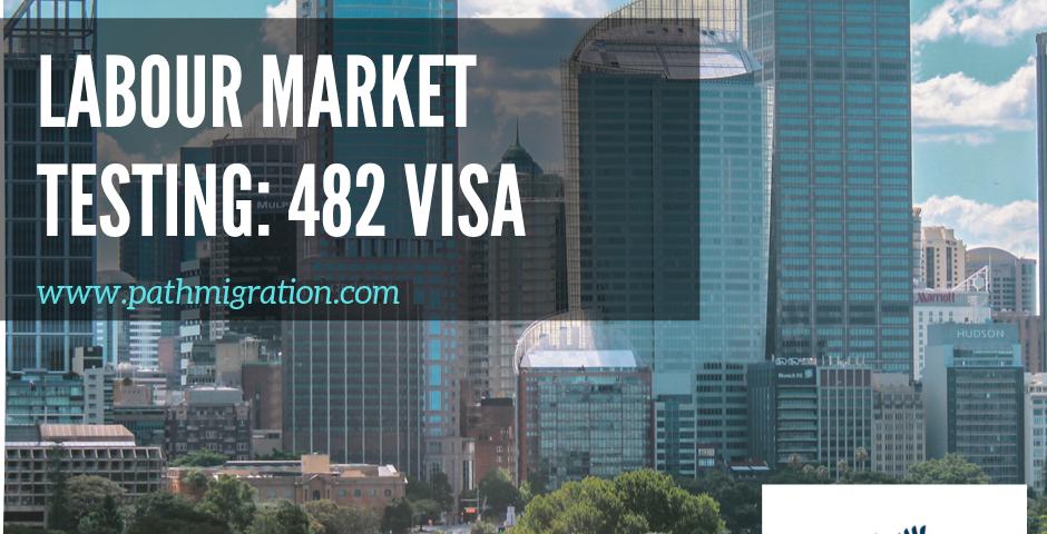 Labour testing 482 visa